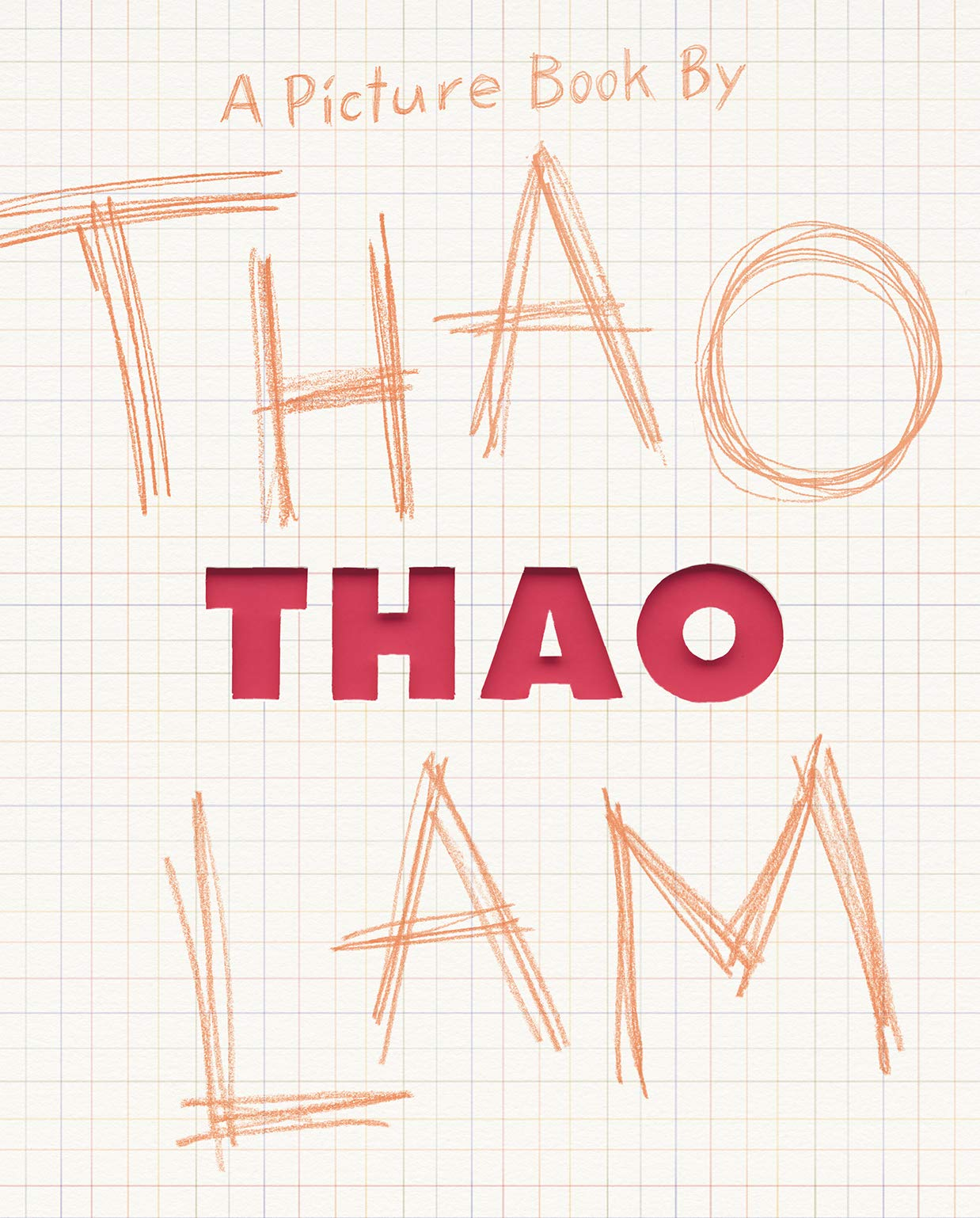 Thao: A Picture Book: Amazon.co.uk: Lam, Thao: Books