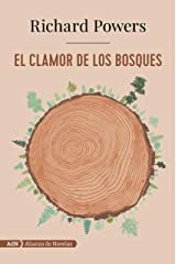 El clamor de los bosques (AdN) (AdN Alianza de Novelas) (Spanish Edition) Kindle Edition
