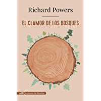 El clamor de los bosques (AdN) (AdN Alianza de Novelas)