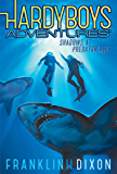 Shadows at Predator Reef (Hardy Boys Adventures Book 7)