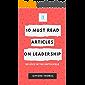 Leadership First 10 Must Read Articles On Leadership