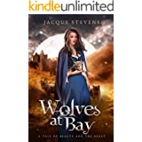 Wolves at Bay: A Tale of Beauty and the Beast (HighTower Beauty and the Beast Book 4)