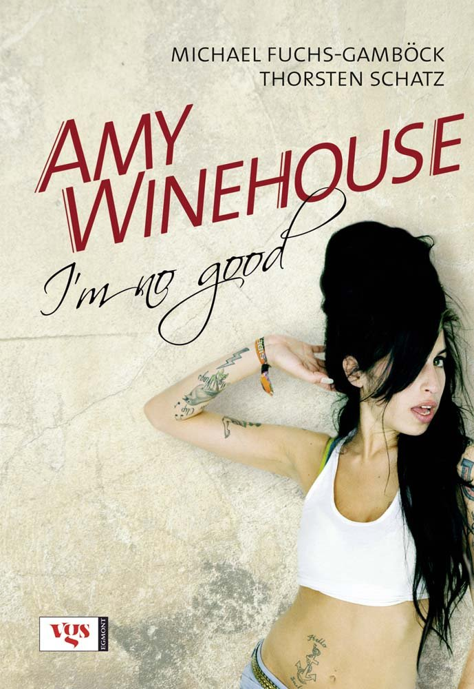 Amy Winehouse: I'm no good