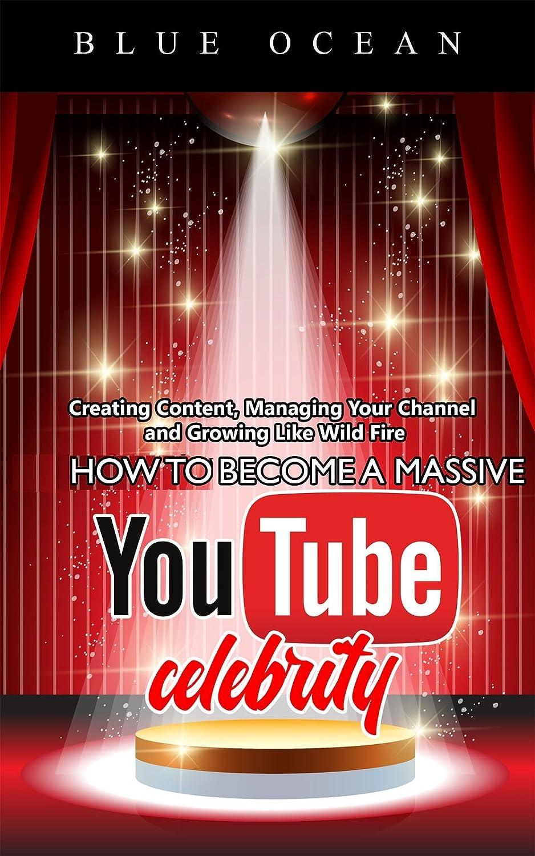 How To Become A Massive YouTube Celebrity (English Edition) eBook: Ocean, Blue: Amazon.es: Tienda Kindle