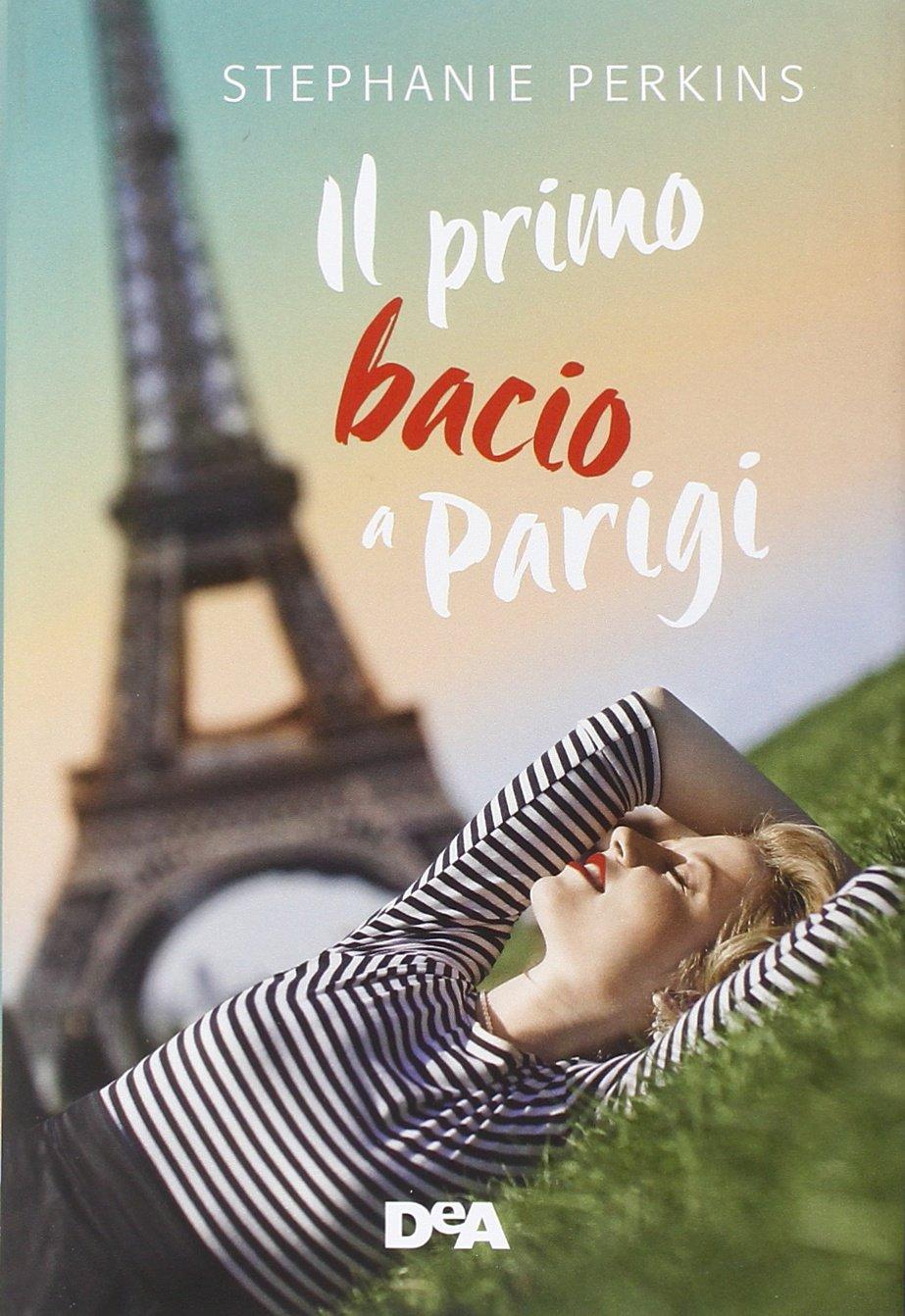 Il primo bacio a Parigi: Amazon.it: Perkins, Stephanie, Maestrini ...
