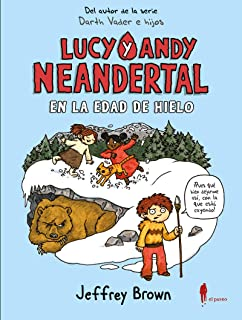 Lucy y Andy Neandertal (De-9-a-99): Amazon.es: Jeffrey Brown ...
