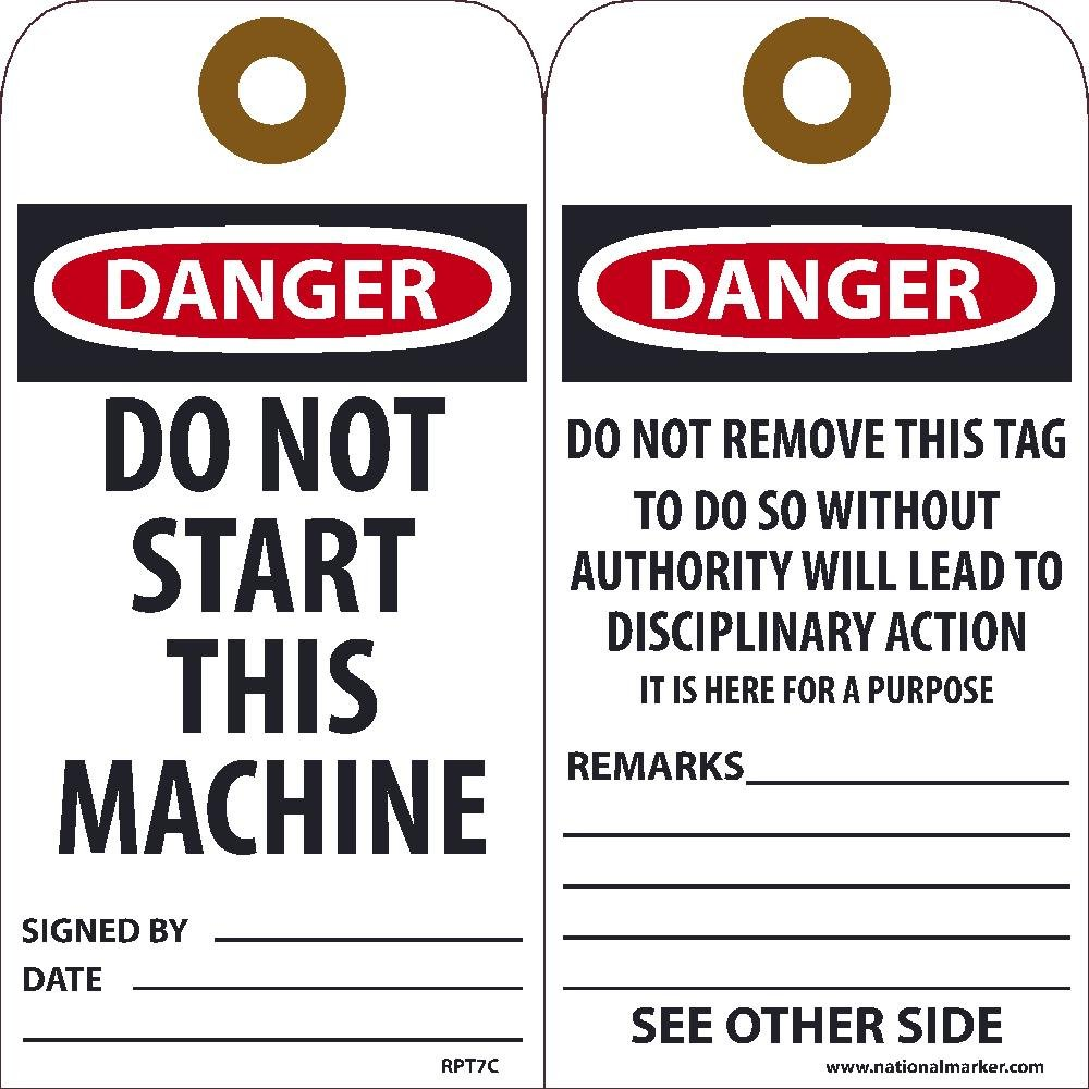 National Marker Tags, Danger Do Not Start This Machine Tag, 25Pk, 6X3, .015 Unrippable Vinyl With Grommet, Zip Ties Included