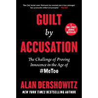 Guilt by Accusation: The Challenge of Proving Innocence in the Age of #MeToo (English Edition)