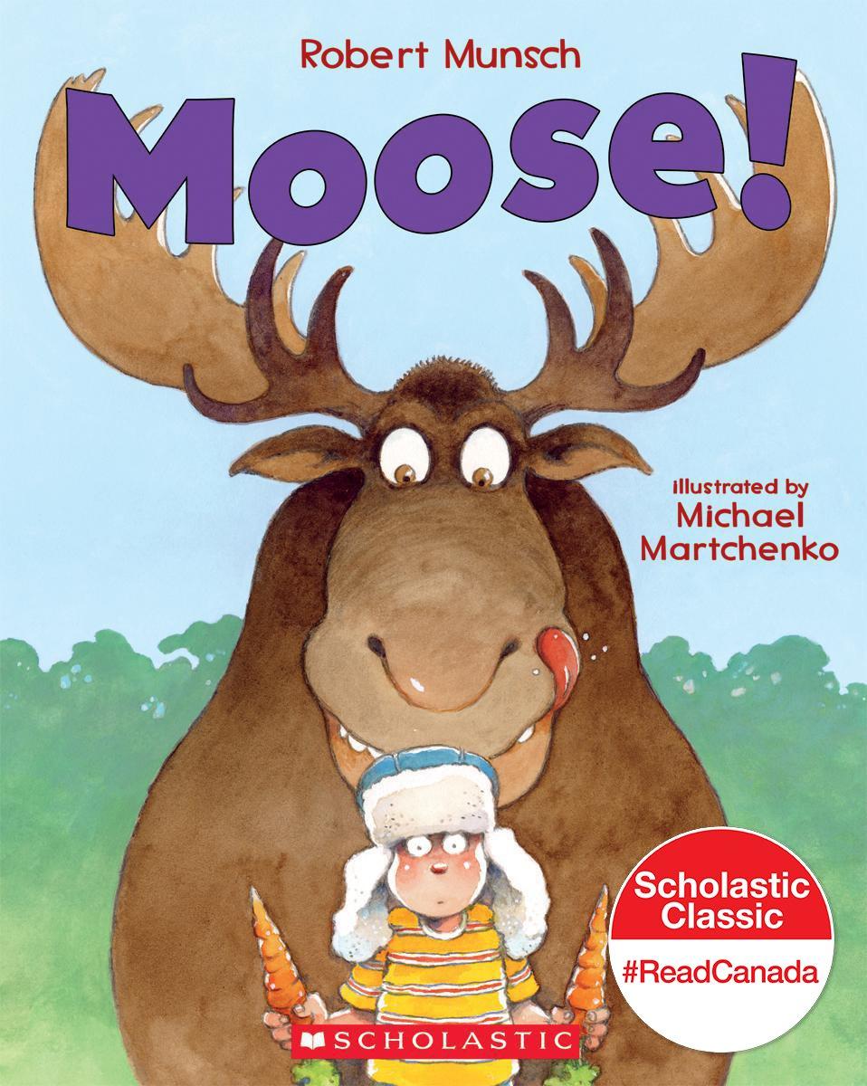 moose robert munsch michael martchenko 9781443107181 amazon