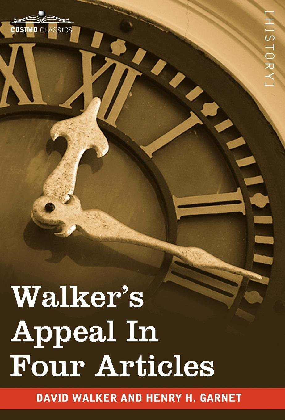 Download Walker's Appeal in Four Articles: An Address to the Slaves of the United States of America PDF