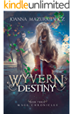 Wyvern's Destiny (Mage Chronicles Book 4)