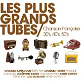 Les Plus Grands Tubes Chanson Française Années 30's 40's 50's