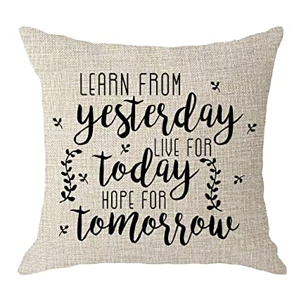 NIDITW Nice Mothers Birthday Gift with Sayings Learn from Yesterday Live for Today Hope for Tomorrow Body Burlap Throw Pillow Case Cushion Cover ...