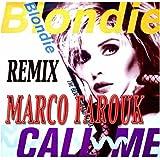 Blondie- Call Me ( Marco Farouk Remix ) [Explicit]