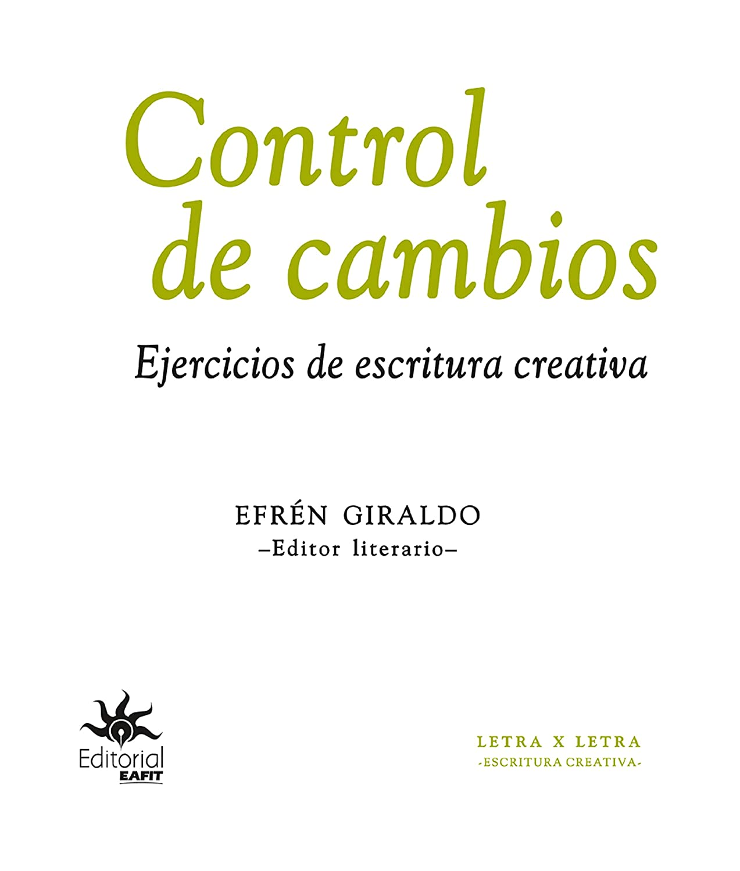 Control de cambios: Ejercicios de escritura creativa eBook: Mora ...