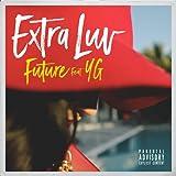Extra Luv [Explicit]