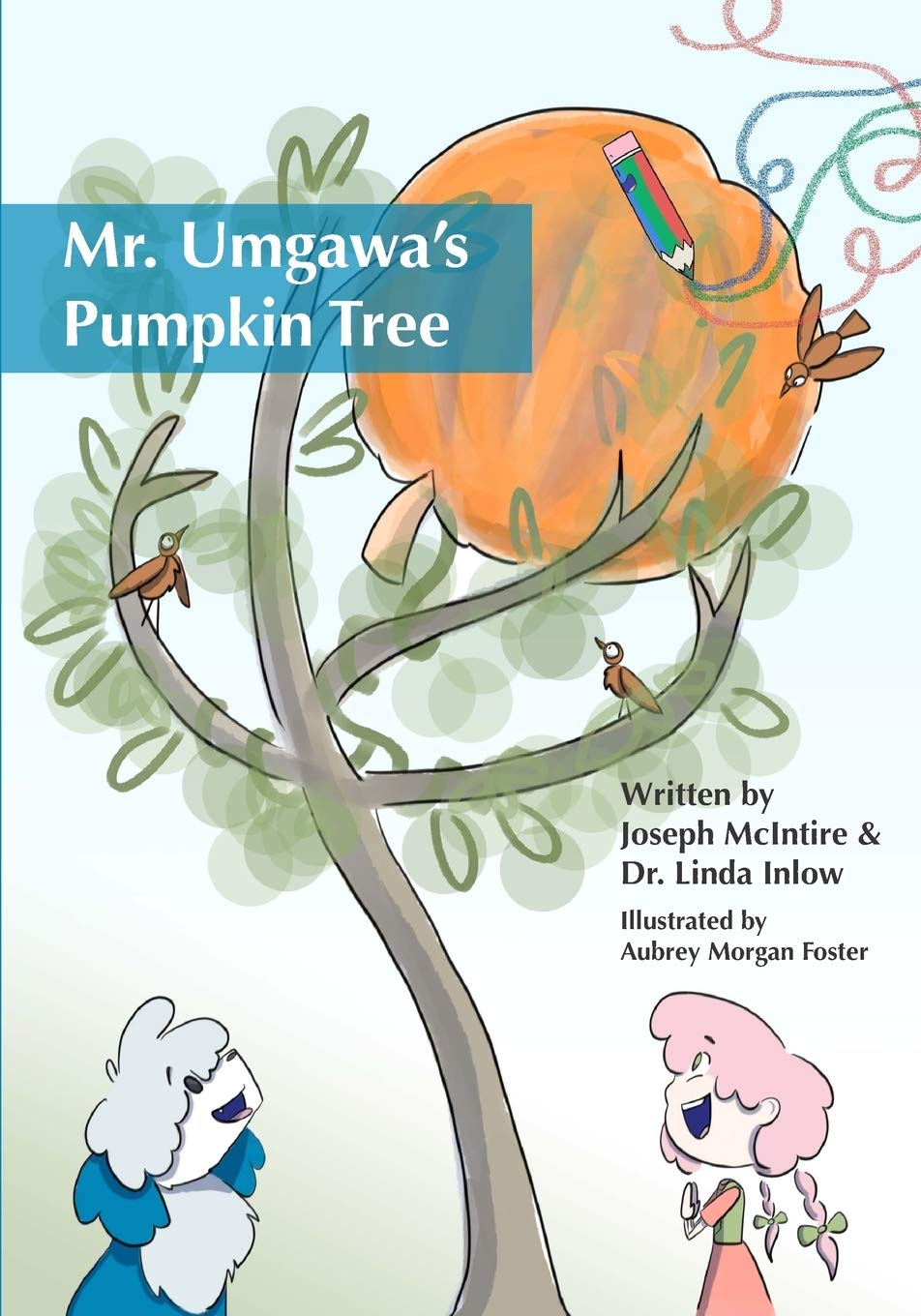 Mr. Umgawa's Pumpkin Tree