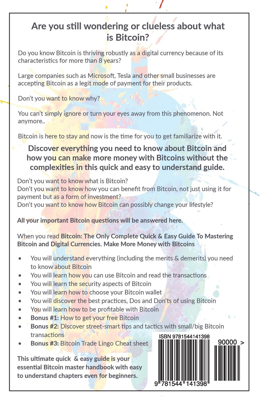 Bitcoin: The Onlyplete Quick & Easy Guide To Mastering Bitcoin And  Digital Currencies  How To Make Money With Bitcoins: Victor Finch:  9781544141398: