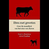 Eten met geweten: Over de moraliteit van het eten van dieren