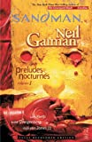 The Sandman: Preludes & Nocturnes - Vol. 1 (New Edition)