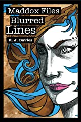 Maddox Files: Blurred Lines Kindle Edition