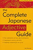 The Complete Japanese Adjective Guide (Tuttle Language Library)