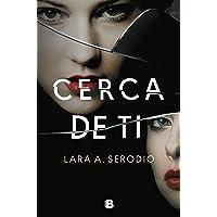 Cerca de ti (Ediciones B)