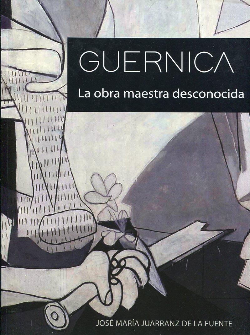 Guernica: la obra maestra desconocida ebook