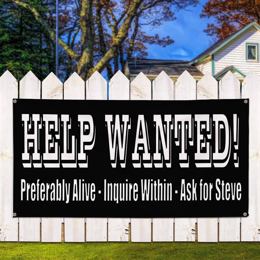 8 Grommets Alive Black White #1 Marketing Advertising Black 48inx96in Multiple Sizes Available Vinyl Banner Sign Help Wanted One Banner