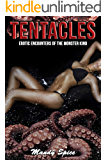 Tentacles: A Tentacle Alien Romance (Erotic Encounters of the Monster Kind Book 1)