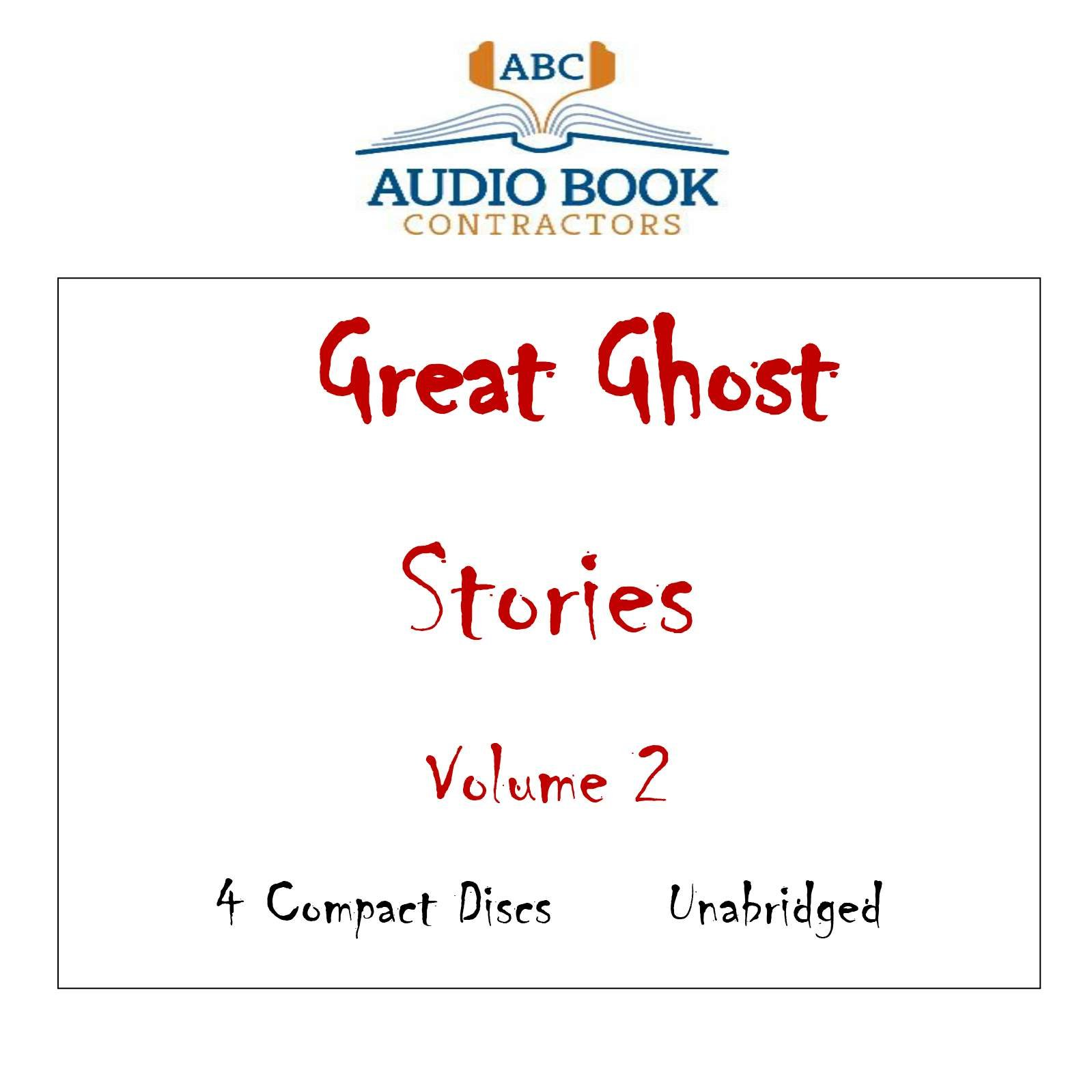 Read Online Great Ghost Stories - Volume 2 (Classic Books on CD Collection) [UNABRIDGED] PDF