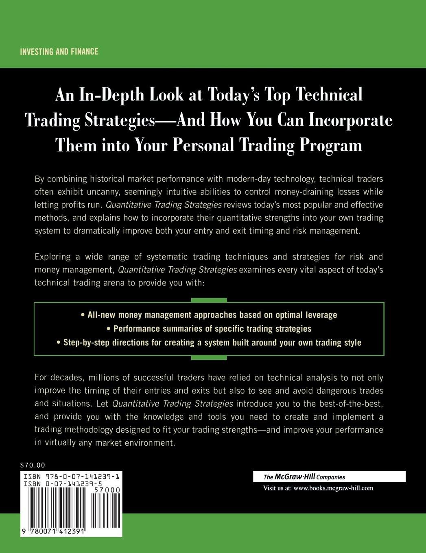 Quantitative Trading Strategies: Harnessing the Power of Quantitative Techniques to Create a Winning Trading Program (McGraw-Hill Trader's Edge Series)