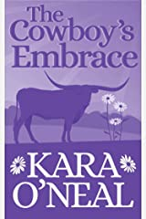 The Cowboy's Embrace (Texas Brides of Pike's Run Book 10) Kindle Edition