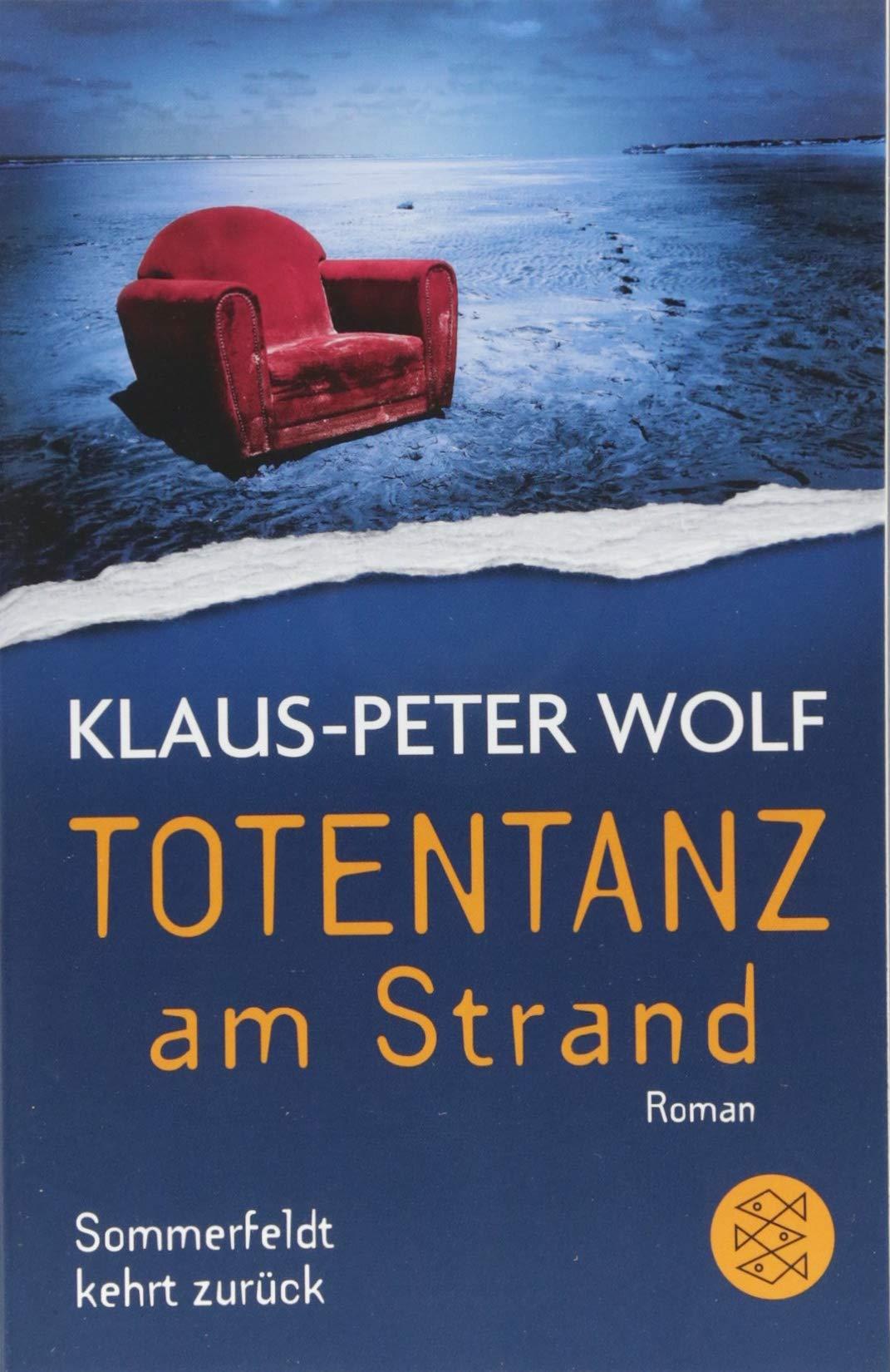 Totentanz am Strand: Sommerfeldt kehrt zurück Taschenbuch – 20. Juni 2018 Klaus-Peter Wolf FISCHER Taschenbuch 3596299195 Belletristik / Kriminalromane