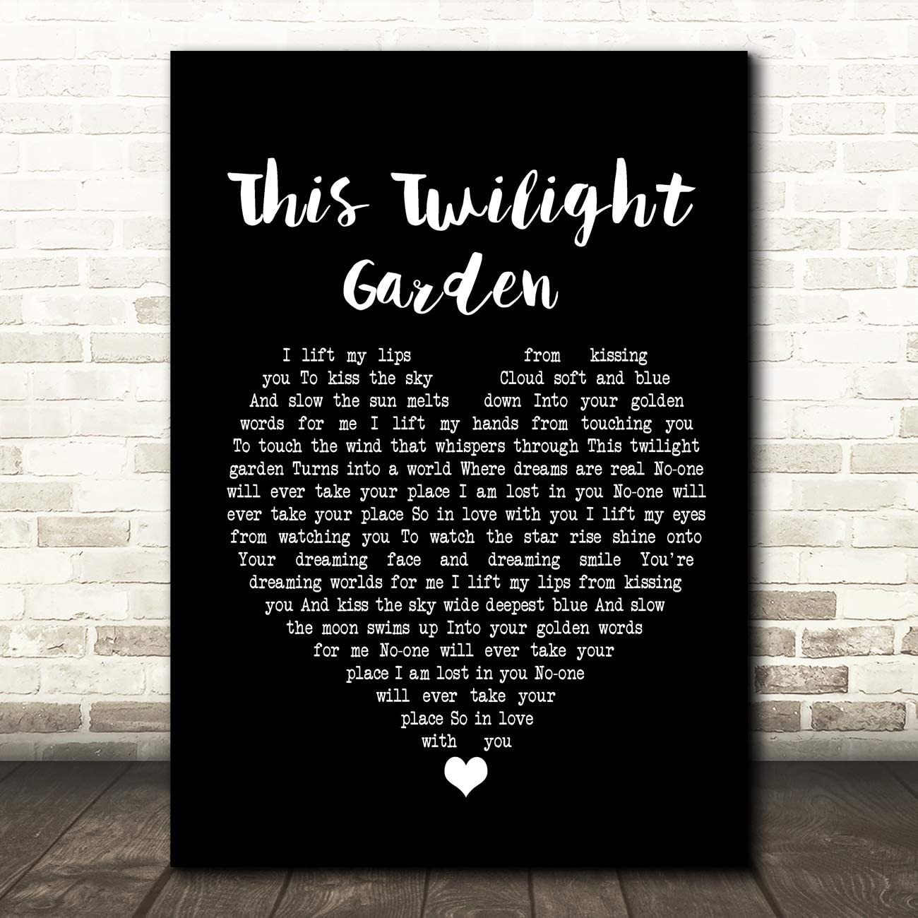 This Twilight Garden Black Heart Song Lyric Quote Wall Art Gift Print