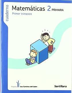 Cuaderno Matemáticas 2 PriMaría Primer Trimestre los Caminos Del Saber…
