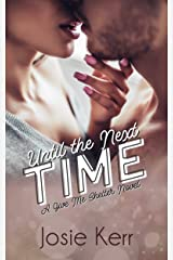 Until the Next Time (Give Me Shelter Book 2) Kindle Edition