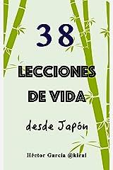 38 lecciones de vida desde Japón (Spanish Edition) Kindle Edition