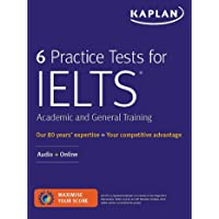 6 Practice Tests for IELTS Academic and General Training: Audio + Online