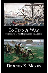 To Find a Way (Mockingbird Hill Series Book 13) Kindle Edition