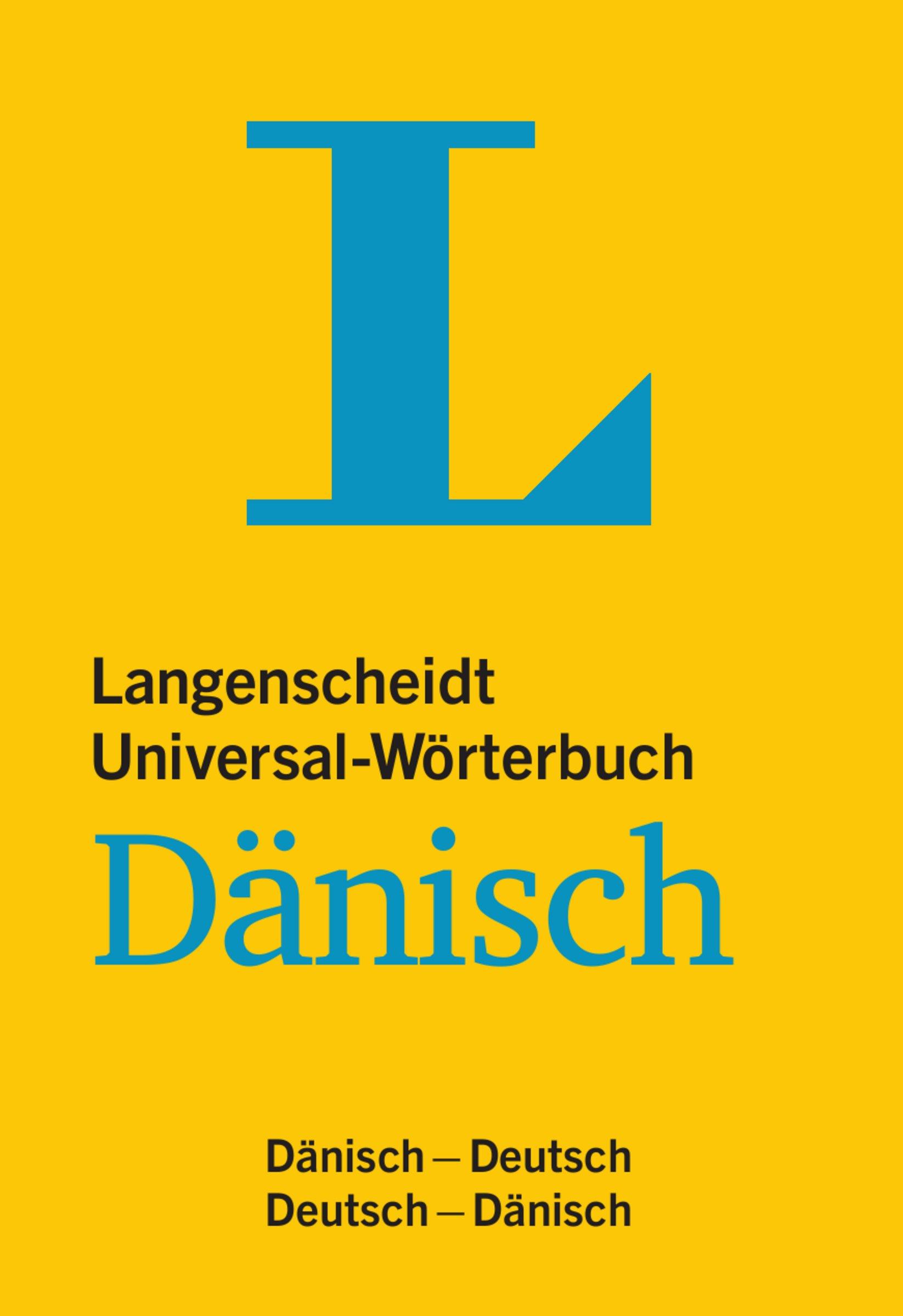 Langenscheidt Universal-Wörterbuch Dänisch - mit Tipps für die Reise: Dänisch-Deutsch/Deutsch-Dänisch (Langenscheidt Universal-Wörterbücher)