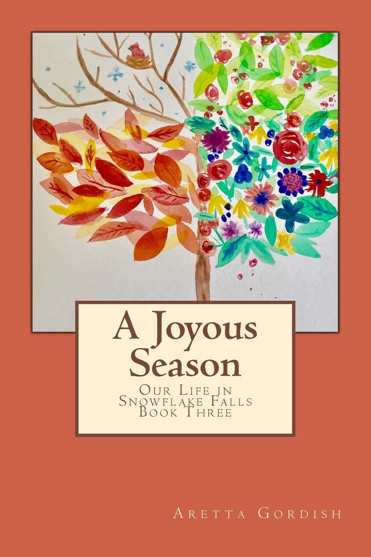 A Joyous Season: Our Life in Snowflake Falls ebook