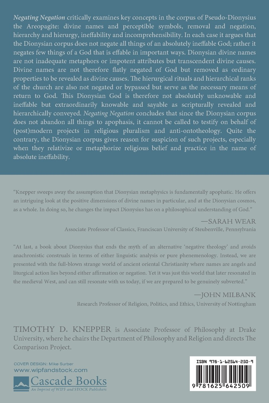 Negating Negation: Against the Apophatic Abandonment of the ...