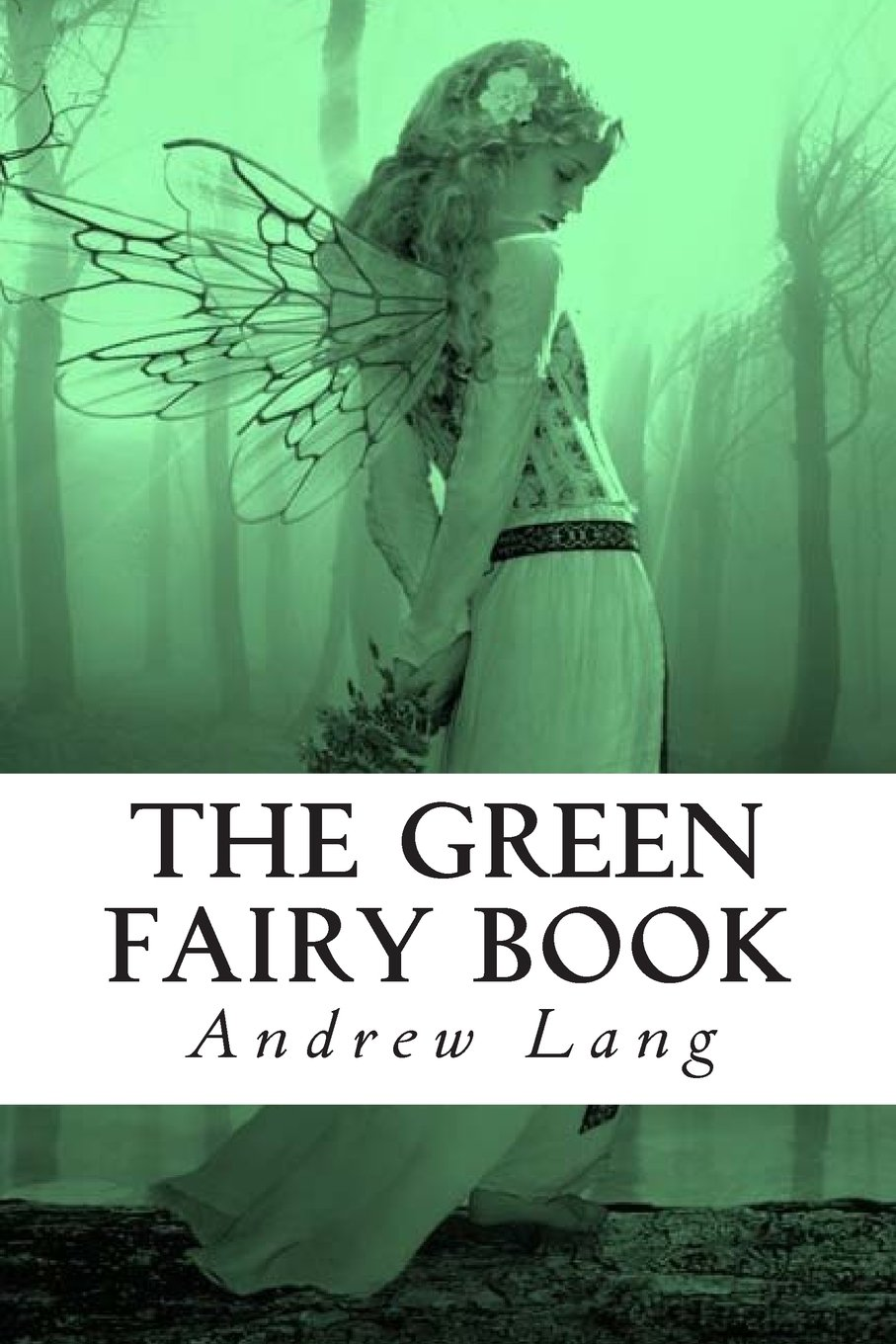 The Green Fairy Book (The Fairy Book Tales) PDF