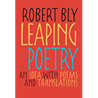 Leaping Poetry: An Idea with Poems and Translations (Pitt Poetry Series) (English Edition)