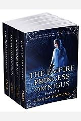 The Empire Princess Omnibus: Books 1-4 Kindle Edition
