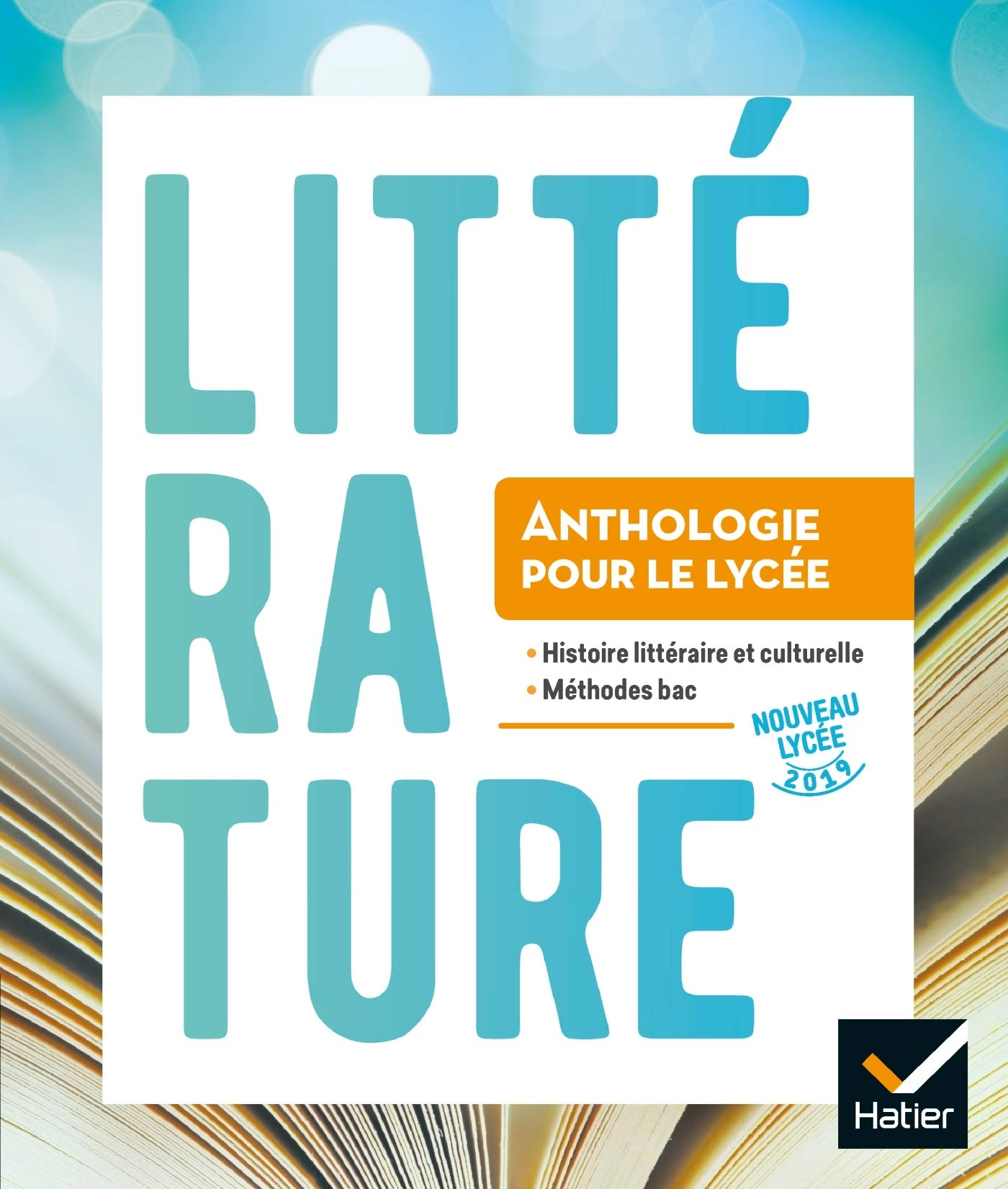 Anthologie Lycée - Français 2de/1re Éd. 2019 - Livre élève