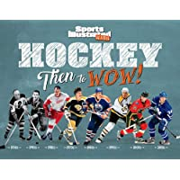 Hockey: Then to Wow! (Sports Illustrated Kids)