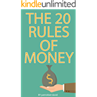 The 20 Rules of Money - Double Your Money & Be Rich: How to Make Money (English Edition)