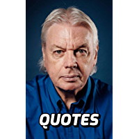 David Icke Quotes: Interesting Quotes By The Famous Conspiracy Theorist David Icke (English Edition)